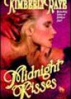 Midnight Kisses by Kimberly Raye