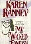 My Wicked Fantasy by Karen Ranney