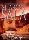 Out of the Dark by Sharon Sala