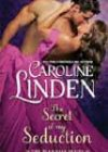 The Secret of My Seduction by Caroline Linden