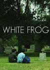 White Frog (2012)