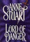 Lord of Danger by Anne Stuart