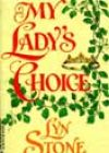 My Lady's Choice by Lyn Stone