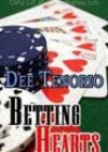 Betting Hearts by Dee Tenorio