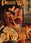Mightier Than the Sword by Peggy Waide