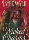 Wicked Charms by Jayel Wylie