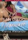 A San Diego Romance by Kianna Alexander