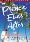 Prince Ever After by AC Arthur