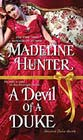A Devil of a Duke by Madeline Hunter