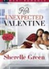 Her Unexpected Valentine by Sherelle Green