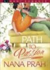 Path to Passion by Nana Prah