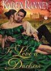 To Love a Duchess by Karen Ranney