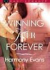 Winning Her Forever by Harmony Evans