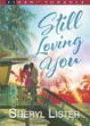 Still Loving You by Sheryl Lister