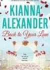 Back to Your Love by Kianna Alexander