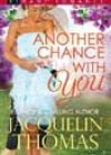 Another Chance with You by Jacquelin Thomas
