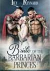 Bride of the Barbarian Princes by Lily Reynard