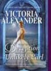 The Lady Traveler's Guide to Deception with an Unlikely Earl by Victoria Alexander