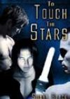 To Touch the Stars by Sienna Black