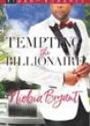 Tempting the Billionaire by Niobia Bryant