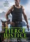 Fierce Justice by Piper J Drake