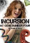 Incursion at Gene Bunker Four by Nobilis Reed