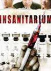 Insanitarium (2008)