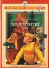 The Movie Mystery by Susan Saunders
