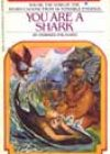You Are a Shark by Edward Packard