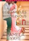 A Los Angeles Rendezvous by Pamela Yaye