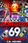 Gorgon in 69 Seconds by CB Archer