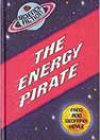 The Energy Pirate by Fred and Geoffrey Hoyle