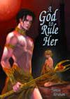 A God to Rule Her by Yamila Abraham
