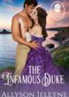 The Infamous Duke by Allyson Jeleyne