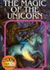 The Magic of the Unicorn by Deborah Lerme Goodman