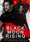 Black Moon Rising by Frankie Rose