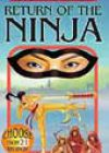 Return of the Ninja by Jay Leibold