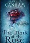 The Mark of the Rose by Marsha Canham