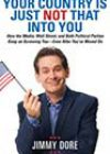 Your Country Is Just Not That into You by Jimmy Dore