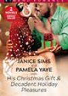 Decadent Holiday Pleasures by Pamela Yaye