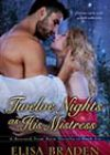 Twelve Nights as His Mistress by Elisa Braden