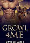 Growl4Me by Haylee Wolf