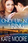 Once Upon a Ring by Kate Moore