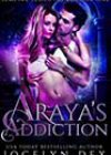 Araya's Addiction by Jocelyn Dex