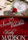Secret Valentine by Katy Madison
