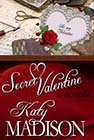 Secret Valentine by Katy Madison