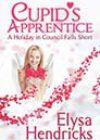 Cupid's Apprentice by Elysa Hendricks
