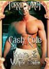 Knights & White Satin by Cash Cole