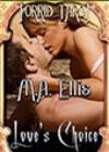 Love's Choice by MA Ellis