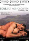 Gone, but Not Forgotten (2003)